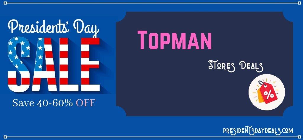 Topman Presidents Day Sale, Topman Presidents Day, Topman Presidents Day Deals