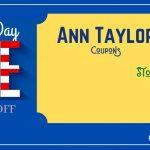 Ann Taylor Presidents Day Sale, Ann Taylor Presidents Day, Ann Taylor Presidents Day Deals